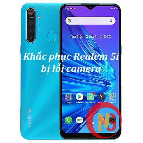 Khắc phục Realme 5i bị lỗi camera